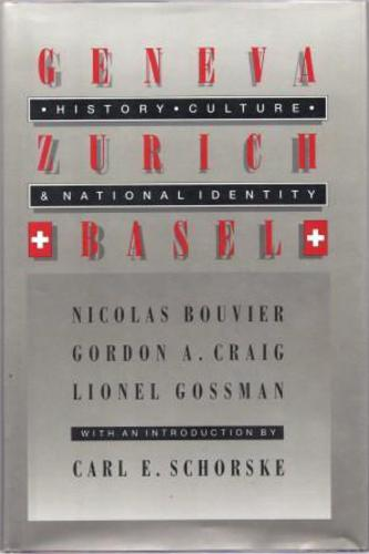 BOUVIER, Nicolas and Gordon A.CRAIG and Lionel GOSSMAN. (With an introduction by Carl E.SCHORSKE).