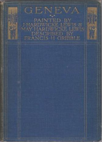 GRIBBLE, Francis. (Painted by J.Hardwicke Lewis & May Hardwicke Lewis).