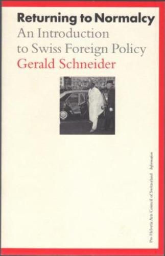 SCHNEIDER, Gerald. (Translated by Eileen Walliser-Schwarzbart).